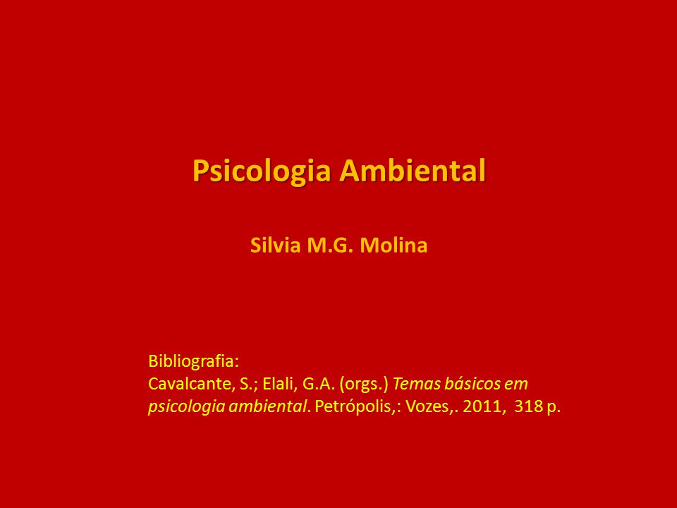 Psicologia Ambiental Silvia M.G. Molina
