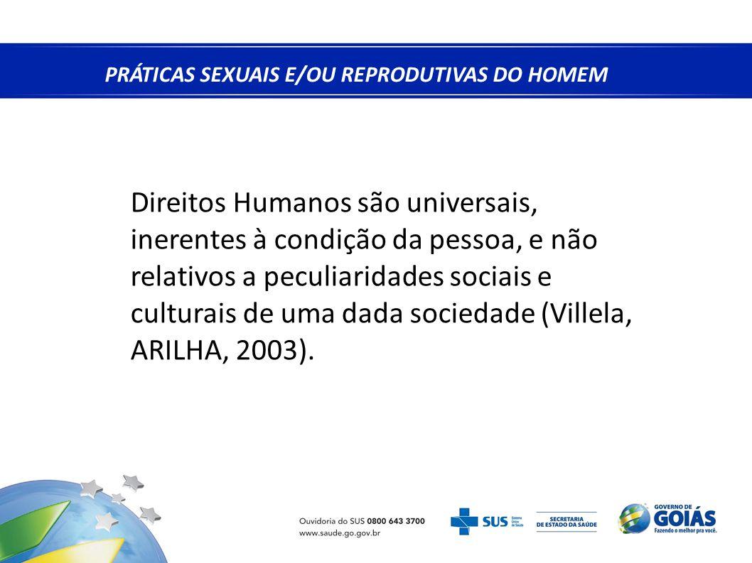PRÁTICAS SEXUAIS E/OU REPRODUTIVAS DO HOMEM