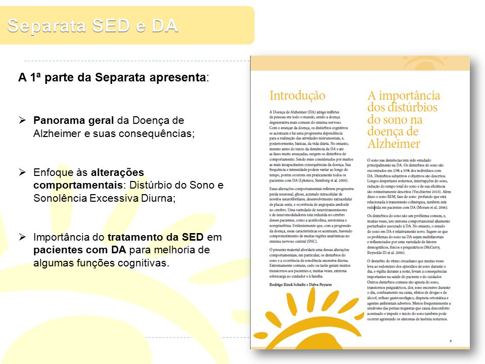 Separata SED e DA A 1ª parte da Separata apresenta: