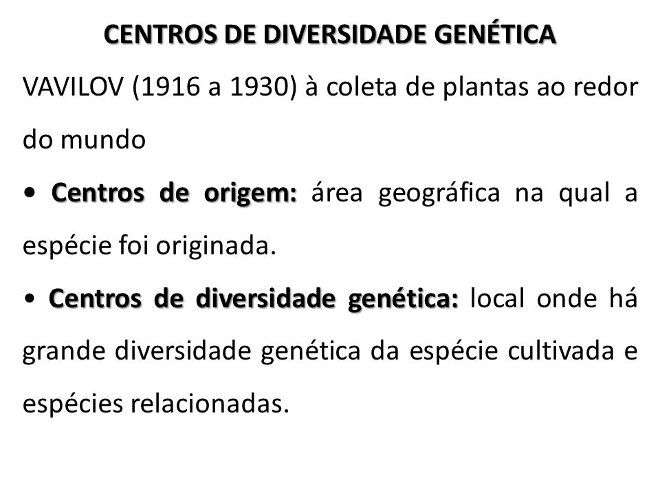 CENTROS DE DIVERSIDADE GENÉTICA