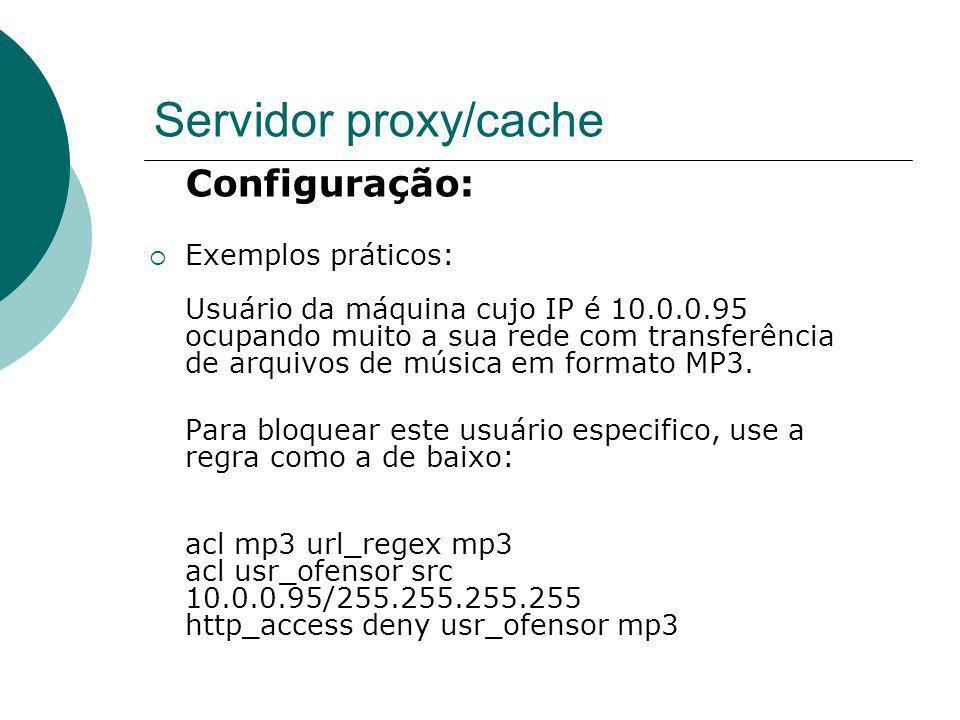 Servidor proxy/cache Configuração: