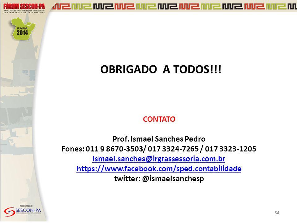 Prof. Ismael Sanches Pedro twitter: @ismaelsanchesp