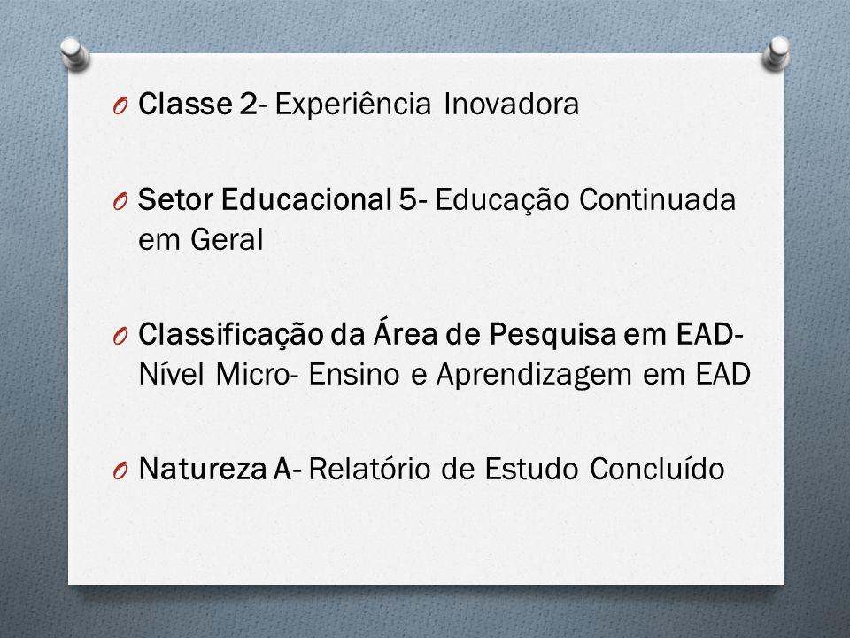 Classe 2- Experiência Inovadora