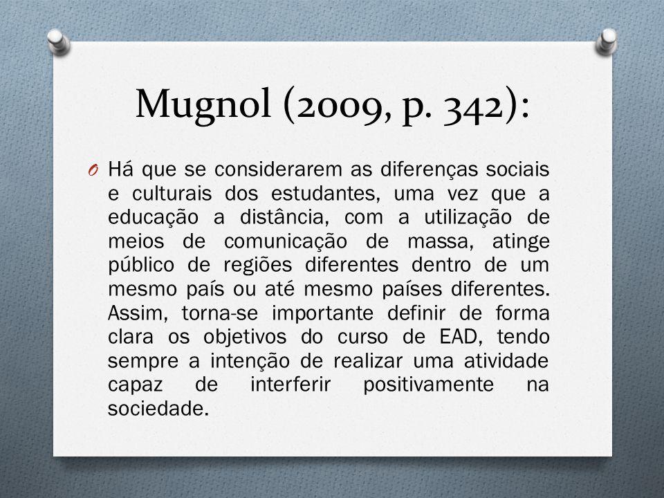 Mugnol (2009, p. 342):