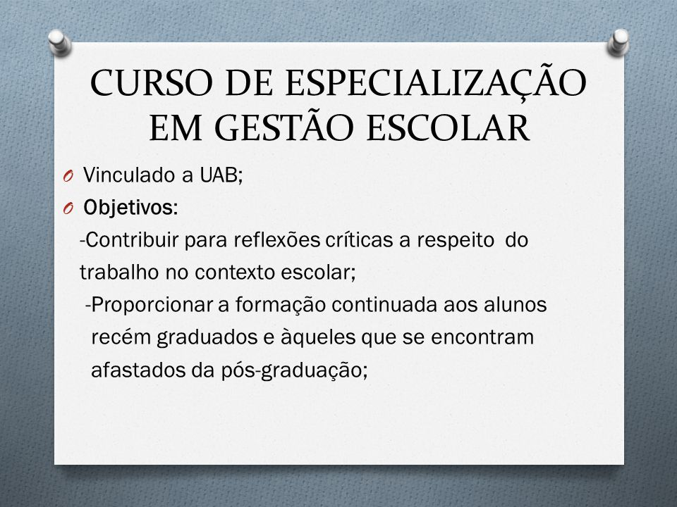 CURSO DE ESPECIALIZAÇÃO EM GESTÃO ESCOLAR