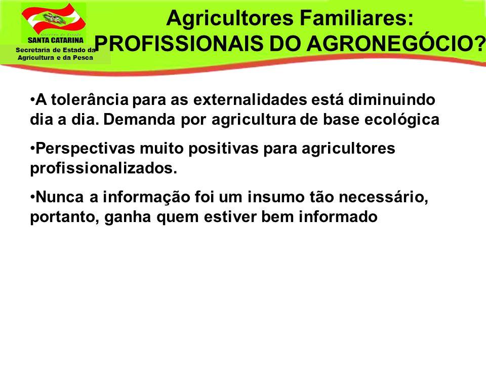 Agricultores Familiares: PROFISSIONAIS DO AGRONEGÓCIO