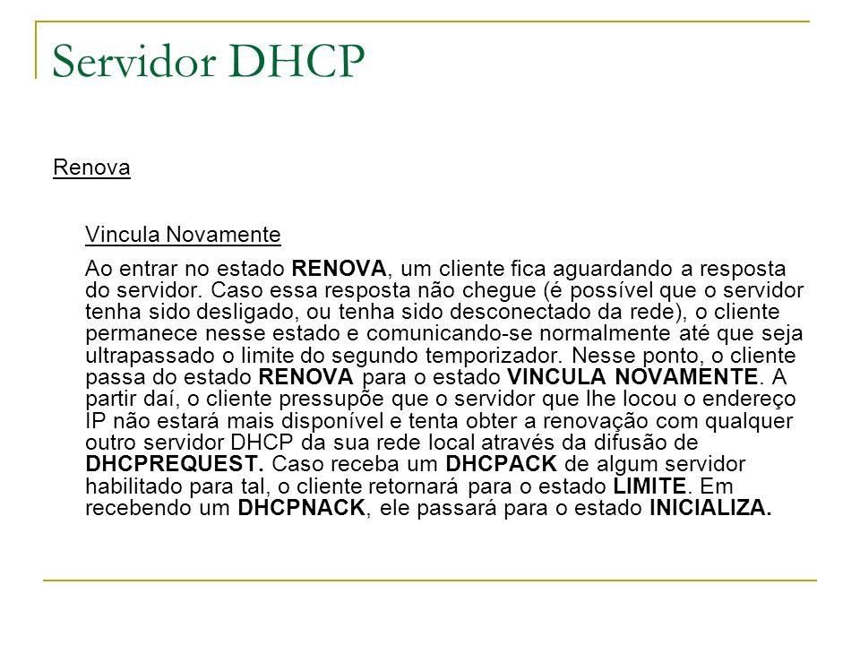 Servidor DHCP Renova Vincula Novamente