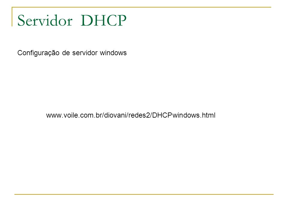 Servidor DHCP Configuração de servidor windows