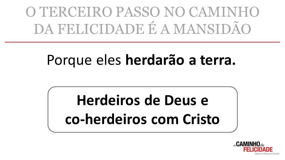 co-herdeiros com Cristo