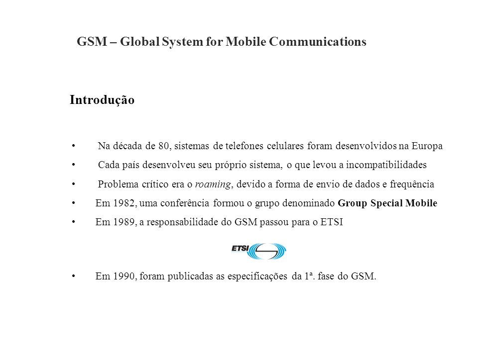GSM – Global System for Mobile Communications