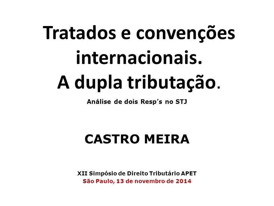 Tratados e convenções internacionais. A dupla tributação.
