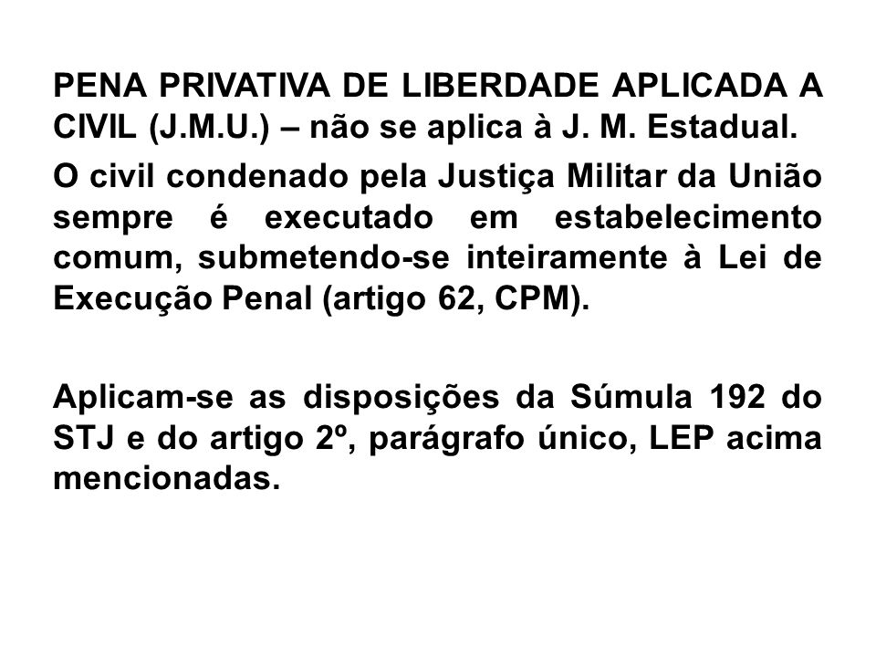 PENA PRIVATIVA DE LIBERDADE APLICADA A CIVIL (J. M. U