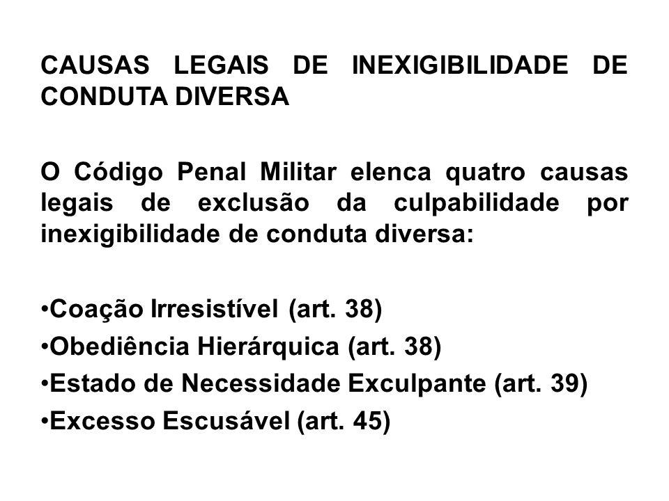 CAUSAS LEGAIS DE INEXIGIBILIDADE DE CONDUTA DIVERSA