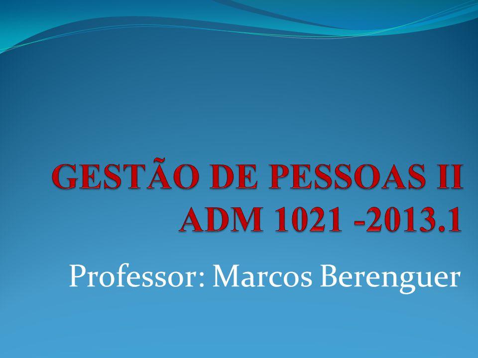 GESTÃO DE PESSOAS II ADM 1021 -2013.1