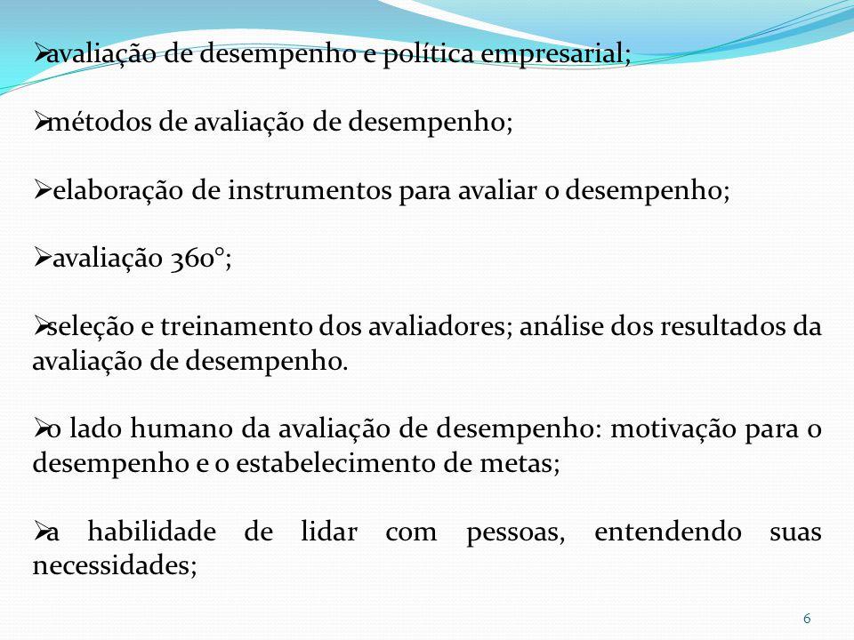 avaliação de desempenho e política empresarial;