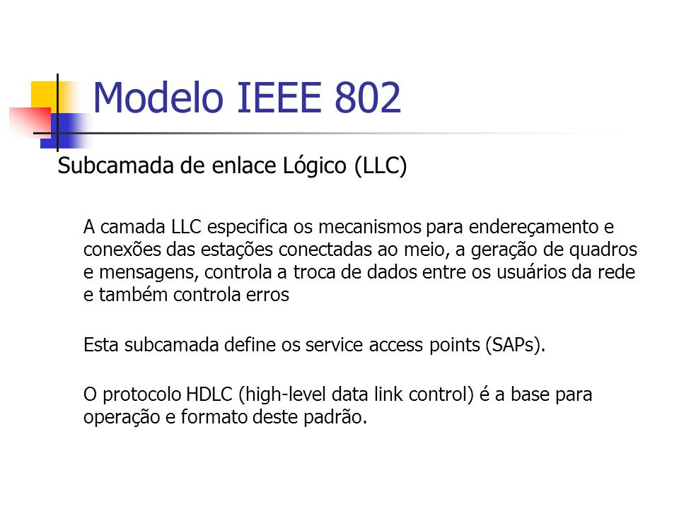 Modelo IEEE 802 Subcamada de enlace Lógico (LLC)