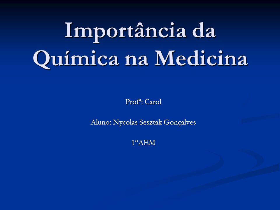 Importância da Química na Medicina