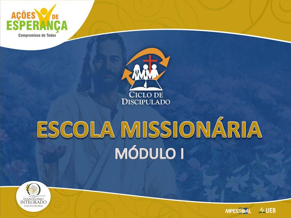 ESCOLA MISSIONÁRIA MÓDULO I
