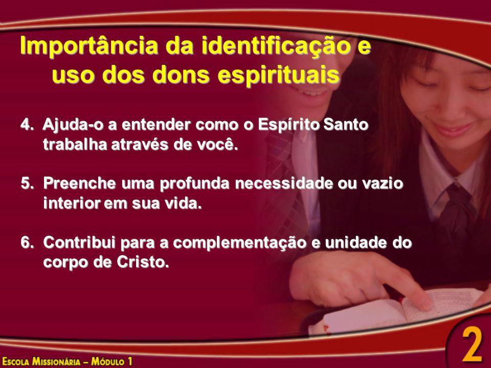 Importância da identificação e uso dos dons espirituais
