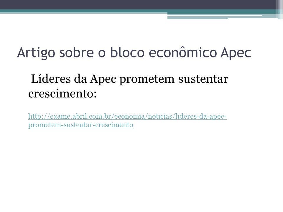 Artigo sobre o bloco econômico Apec