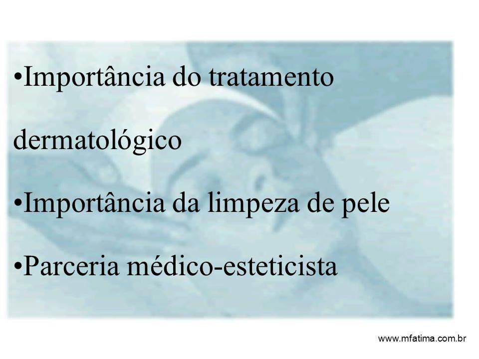 Importância do tratamento dermatológico