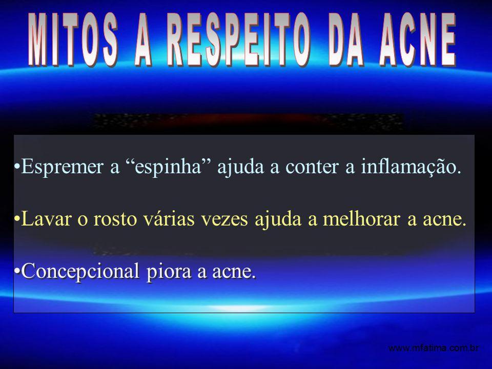 MITOS A RESPEITO DA ACNE