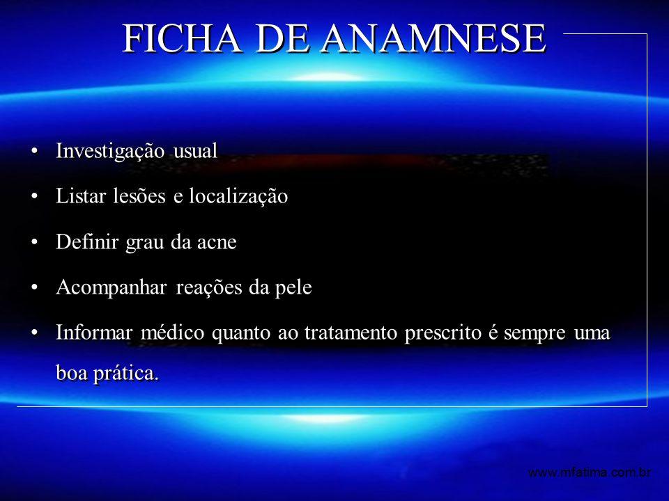 FICHA DE ANAMNESE Investigação usual Listar lesões e localização