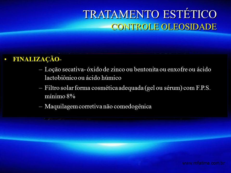 TRATAMENTO ESTÉTICO CONTROLE OLEOSIDADE