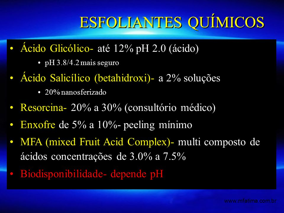 ESFOLIANTES QUÍMICOS Ácido Glicólico- até 12% pH 2.0 (ácido)