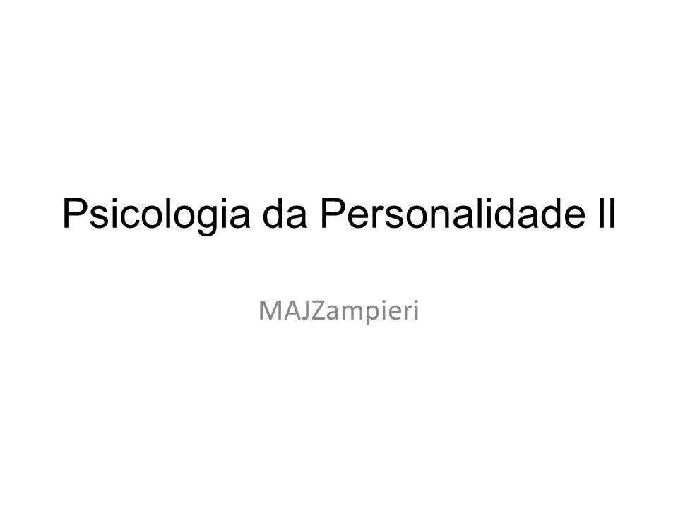 Psicologia da Personalidade II