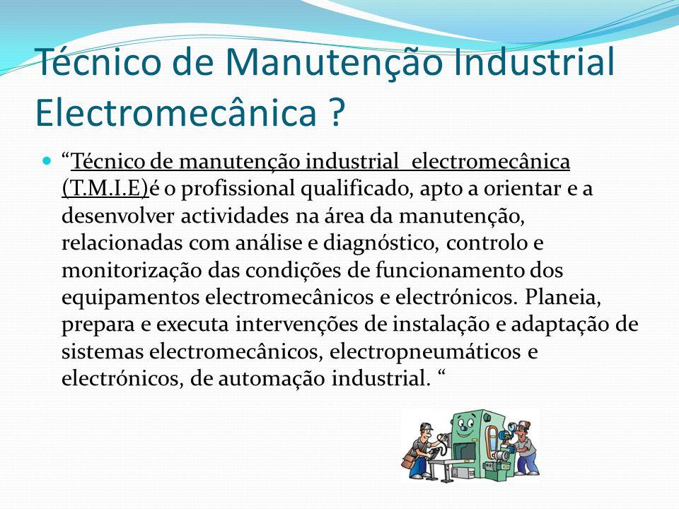 Técnico de Manutenção Industrial Electromecânica