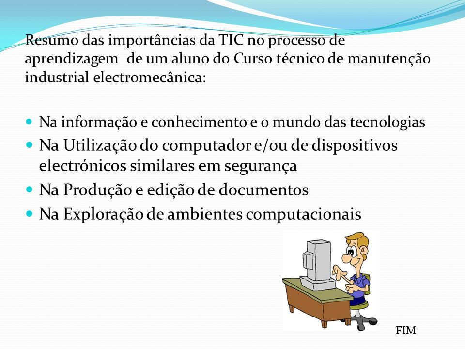 Na Produção e edição de documentos