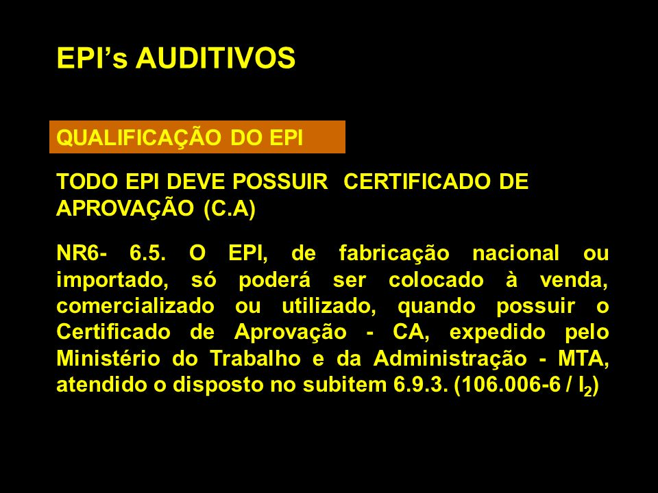 EPI's AUDITIVOS QUALIFICAÇÃO DO EPI