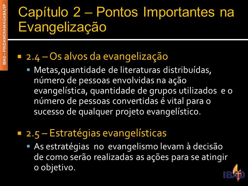 Capítulo 2 – Pontos Importantes na Evangelização