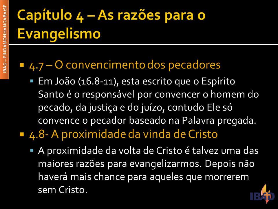 Capítulo 4 – As razões para o Evangelismo