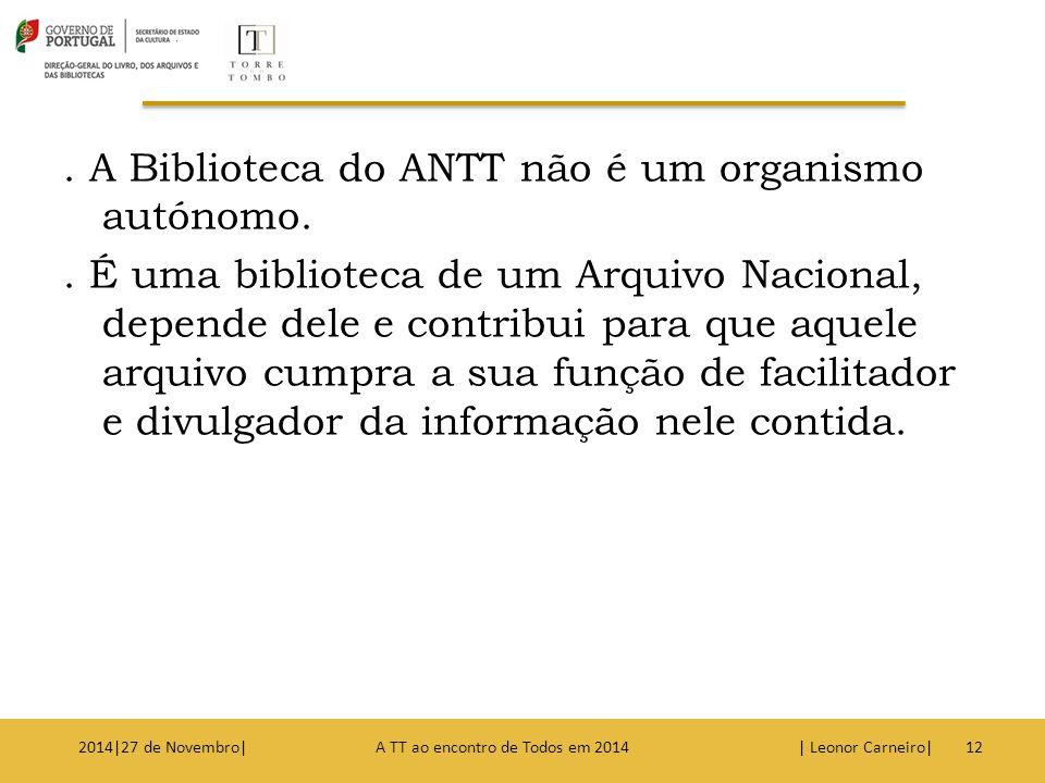 A Biblioteca do ANTT não é um organismo autónomo