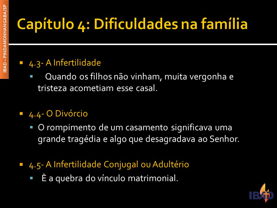 Capítulo 4: Dificuldades na família