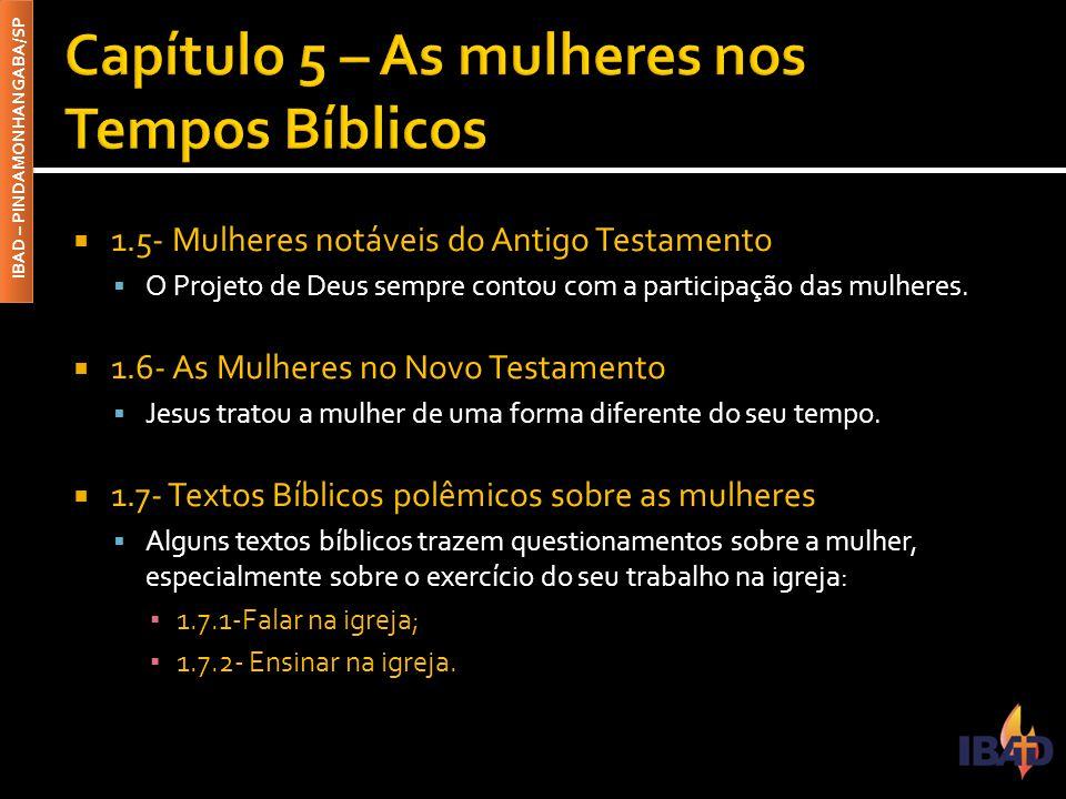 Capítulo 5 – As mulheres nos Tempos Bíblicos