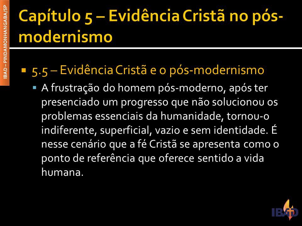 Capítulo 5 – Evidência Cristã no pós-modernismo