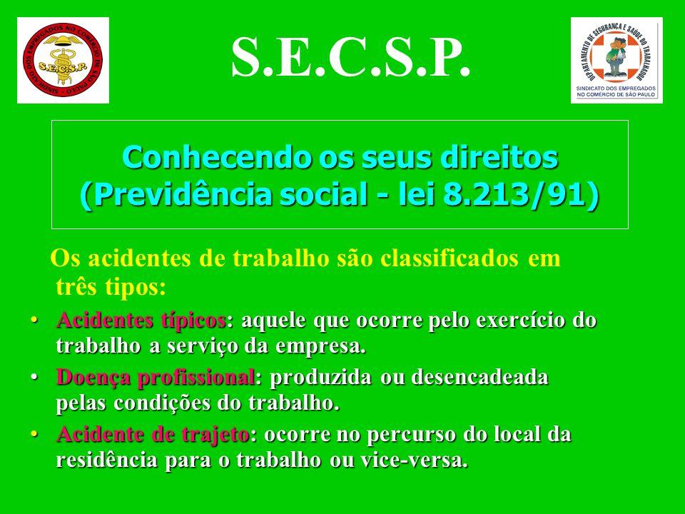 Conhecendo os seus direitos (Previdência social - lei 8.213/91)