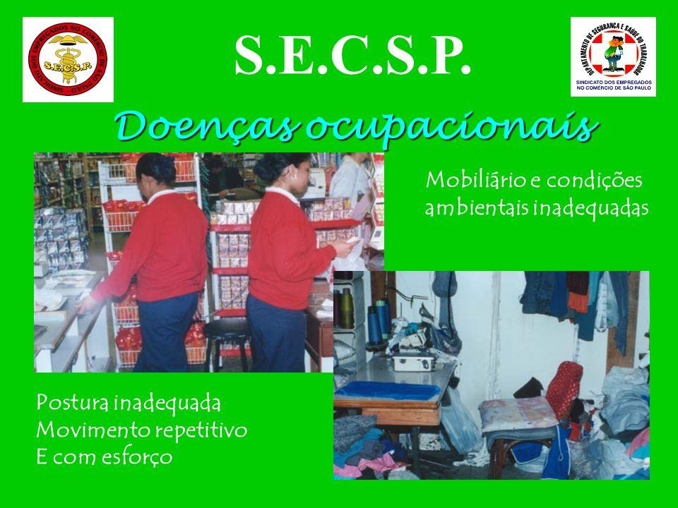 S.E.C.S.P. Doenças ocupacionais Mobiliário e condições