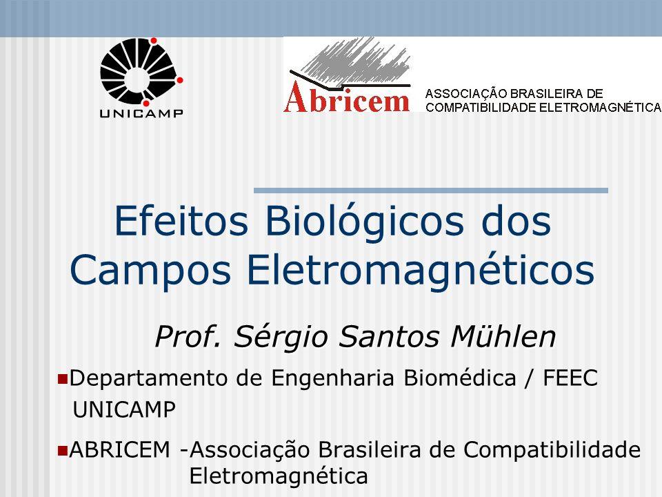 Efeitos Biológicos dos Campos Eletromagnéticos