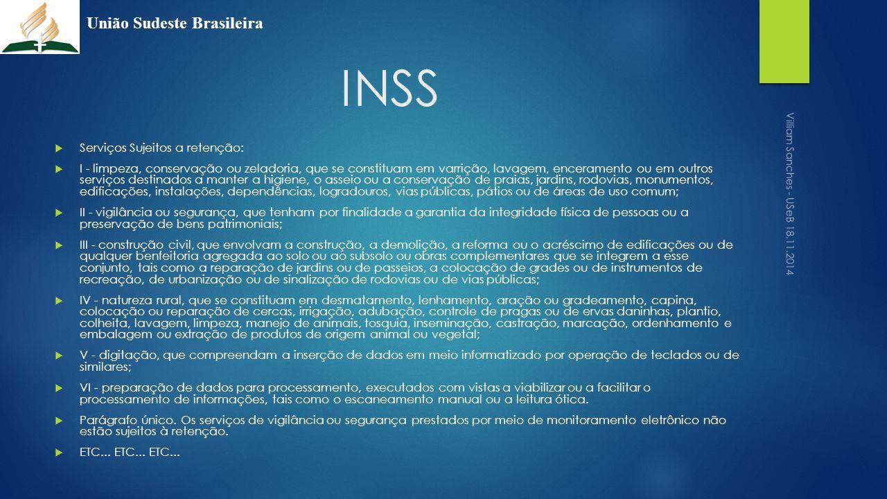INSS União Sudeste Brasileira Serviços Sujeitos a retenção: