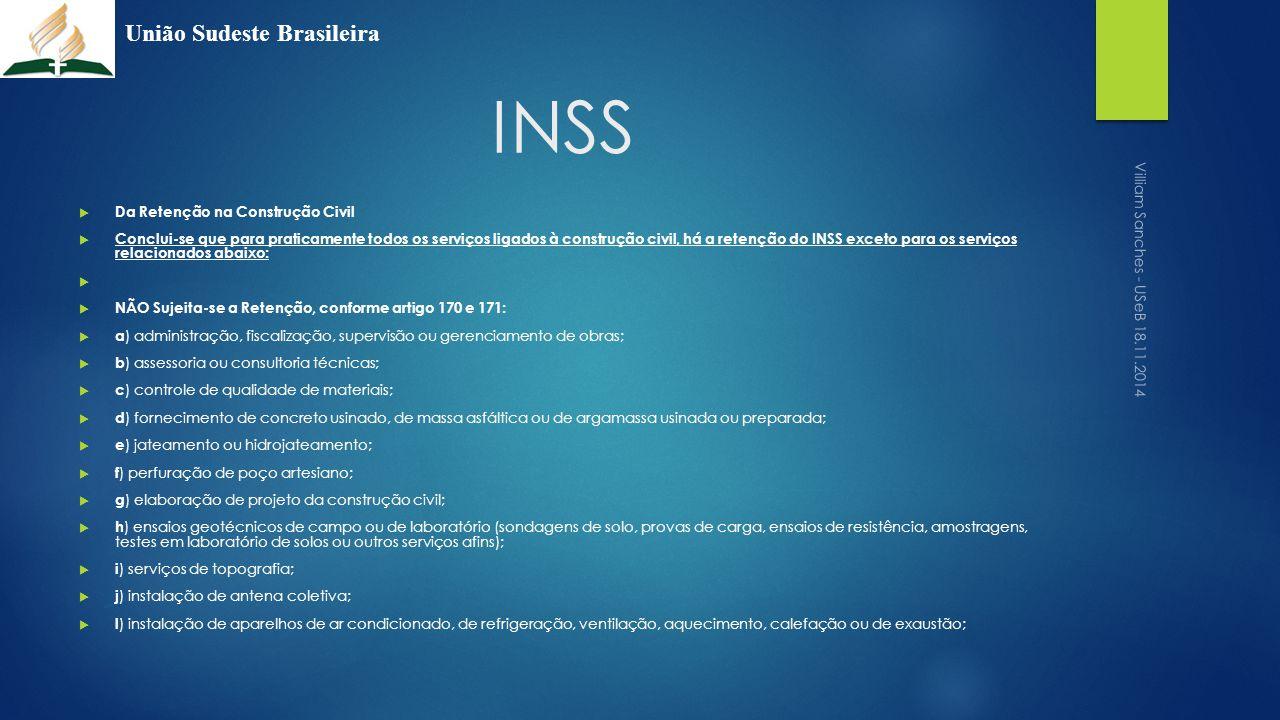 INSS União Sudeste Brasileira Da Retenção na Construção Civil