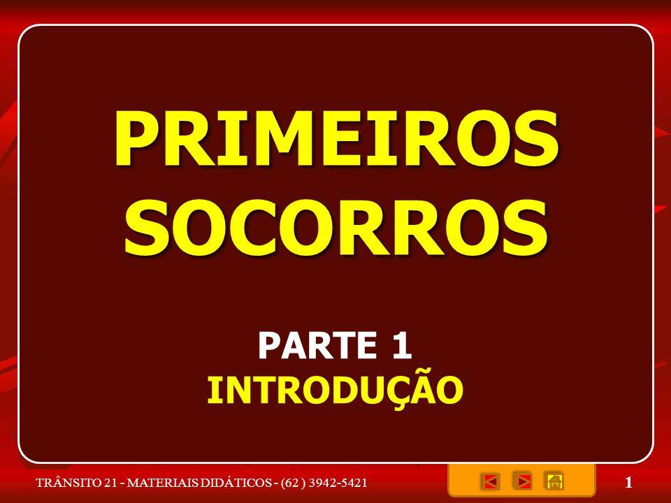 PRIMEIROS SOCORROS PARTE 1 INTRODUÇÃO