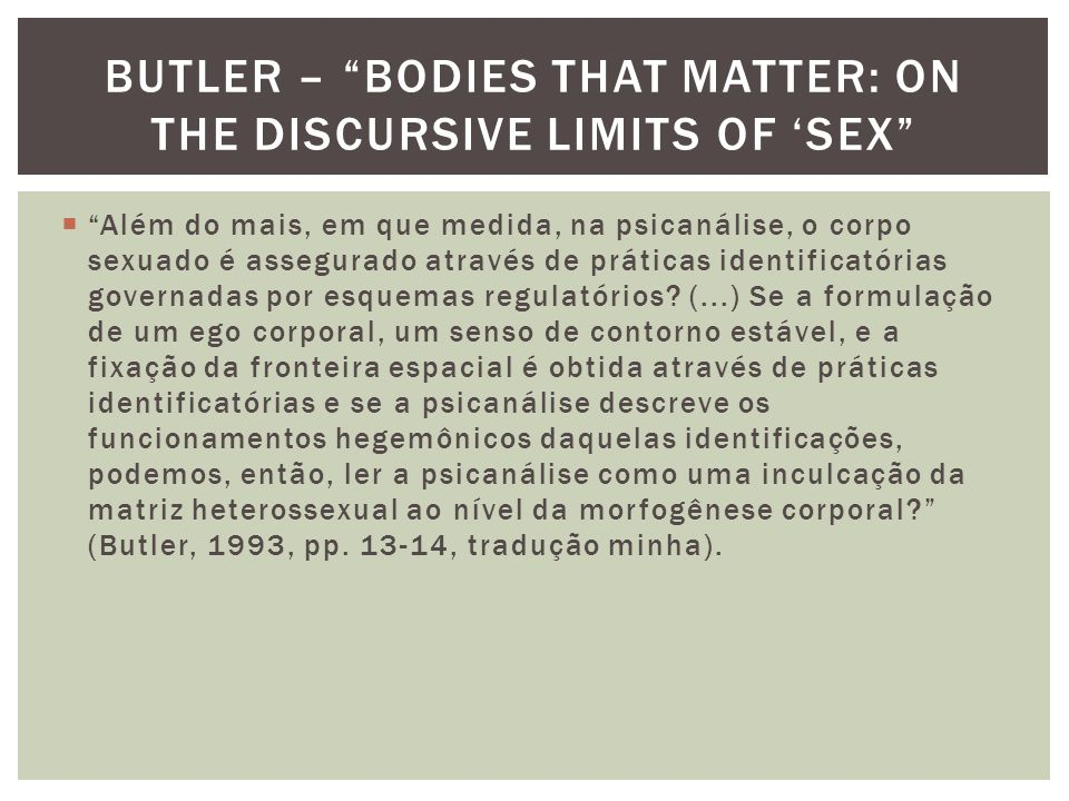 Butler – Bodies that matter: on the discursive limits of 'sex