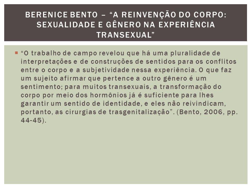Berenice bento – A reinvenção do corpo: sexualidade e gênero na experiência transexual