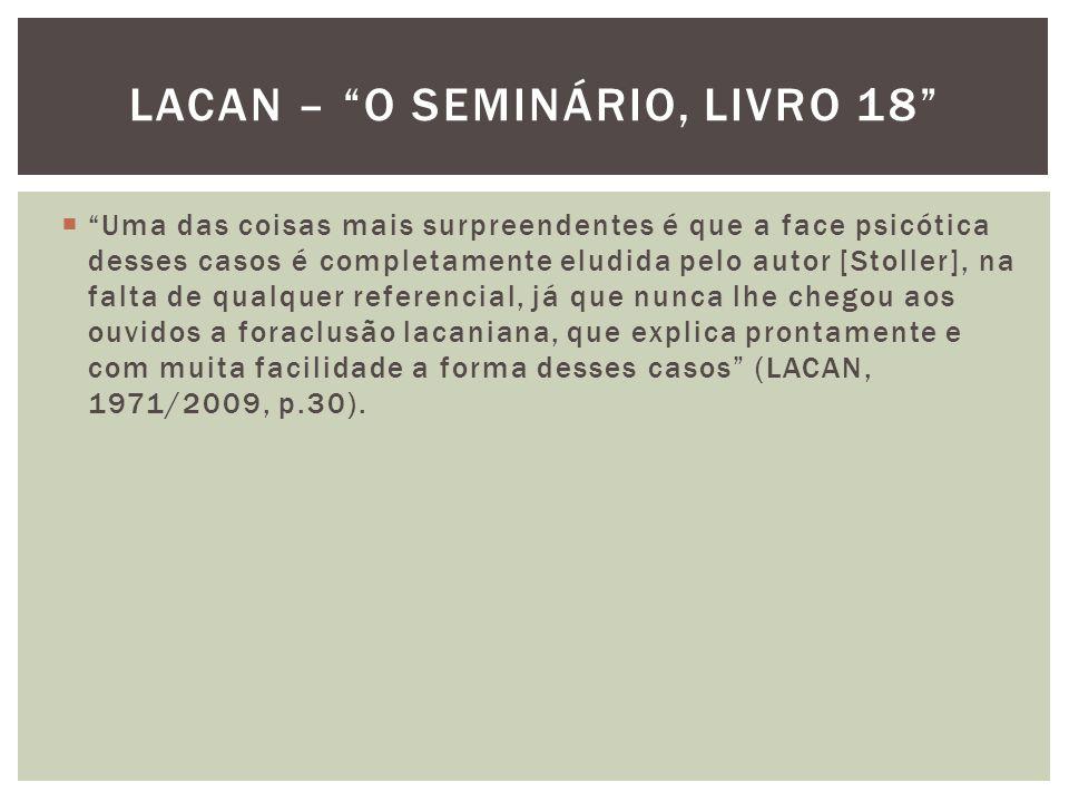 Lacan – o seminário, livro 18