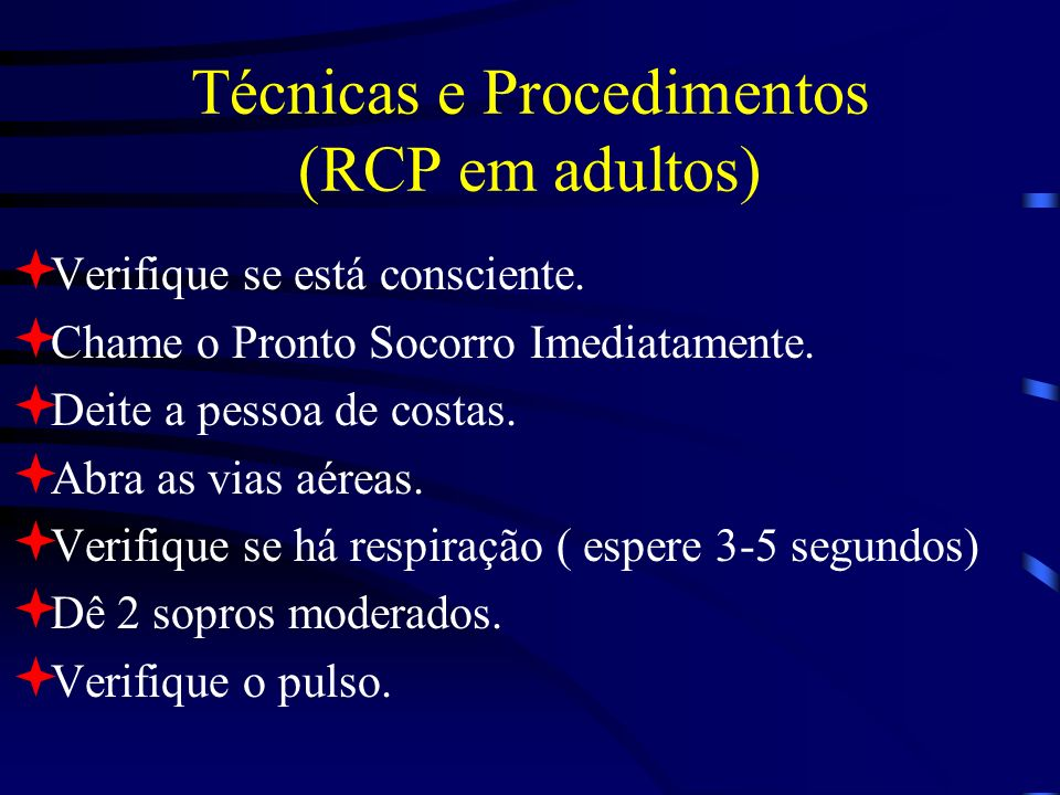 Técnicas e Procedimentos (RCP em adultos)