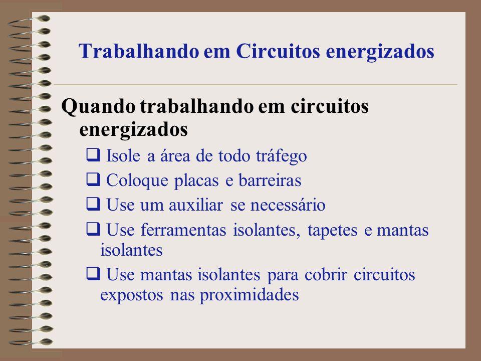 Trabalhando em Circuitos energizados